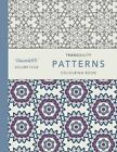Tranquility Patterns: Colouring Book by Mauindiarts (Paperback / softback, 2016)