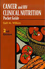 Cancer and HIV Clinical Nutrition Pocket Guide by Gail M. Wilkes (Paperback, 1999)