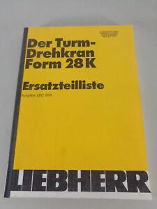 Parts Catalog/Spare Parts List Liebherr Tower Crane 28 K Stand 1989