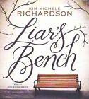 Liar S Bench by Kim Michele Richardson (CD-Audio, 2015)