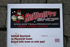 SOFTBALL 50 GAMES SCOREBOOK=XL -SIDE BY SIDE=BOTH TEAMS ON 1 PAGE=14 X 11 INCHES
