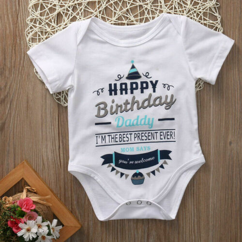 Happy Birthday Dad Mom Says You/'re Welcome Baby Gift Cotton Vest Grow Bodysuit