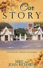 Our Story by Mike Richards, Joan Richards (Paperback / softback, 2010)