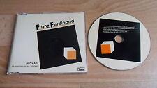 FRANZ FERDINAND - MICHAEL  (RARE 1 TRACK PROMO CD SINGLE)