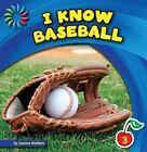 I Know Baseball by Joanne Mattern (Hardback, 2013)