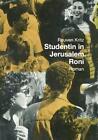 Studentin in Jerusalem. Roni von Reuven Kritz (2013, Taschenbuch)