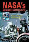 NASA's Scientist-astronauts by David Shayler, Colin Burgess (Paperback, 2006)