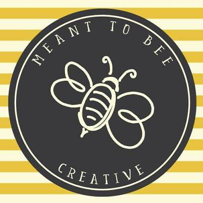 Meant To Bee Creative