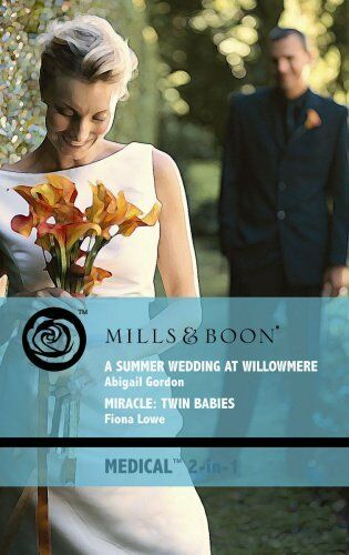 (Very Good)0263868605 A Summer Wedding At Willowmere: A Summer Wedding at Willow