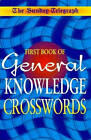 The Daily Telegraph Book of General Knowledge Crossword by The Daily Telegraph (Paperback, 1999)