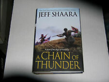 A Chain of Thunder : A Novel of the Siege of Vicksburg by Jeff Shaara (2013, Hardcover)