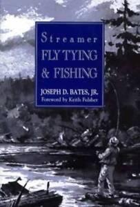 Streamer-Fly-Tying-amp-Fishing-by-Bates-Joseph-D
