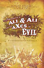 The Adventures of Ali and Ali and the AXes of Evil: A Divertimento for Warlords by Camyar Chai, Guillermo Verdecchia, Marcus Youssef (Paperback, 2005)
