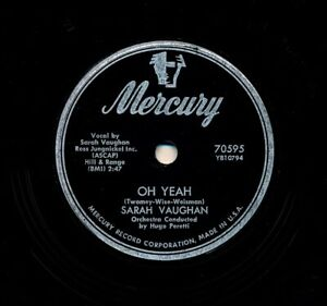 SARAH-VAUGHAN-on-1955-Mercury-70595-Oh-Yeah-Whatever-Lola-Wants