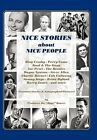 Nice Stories about Nice People by ''Bugs'' Bower (Hardback, 2012)