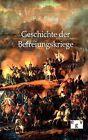 Geschichte Der Befreiungskriege by F R Paulig (Paperback / softback, 2011)