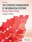 Strategic Planning for Information Systems 4E by John L. Ward, Joe Peppard (Paperback, 2016)