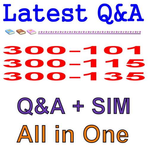 Cisco CCNP 300-101 300-115 300-135 Routing Switching Exam Q/&A PDF+SIM