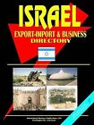 Israel Export-Import and Business Directory by International Business Publications, USA (Paperback / softback, 2006)