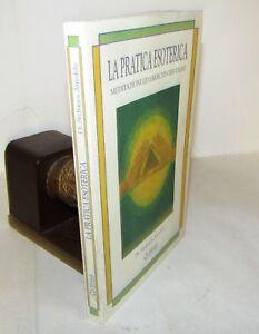 Atteshlis-LA-PRATICA-ESOTERICA-Meditazioni-ed-Esercizi-Cristiani-1994-1a-Miriadi