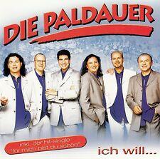 DIE PALDAUER : ICH WILL... / CD - NEU