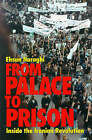 From Palace to Prison: Inside the Iranian Revolution by Ehsan Naraghi (Hardback, 1994)
