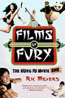 Films of Fury: The Kung Fu Movie Book by Richard Meyers (Mixed media product, 2011)