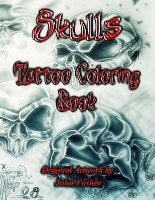 Skulls Tattoo Coloring Book by Lisa Foshee (2013, Paperback)