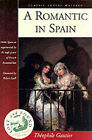A Romantic in Spain by Theophile Gautier (Paperback, 2001)
