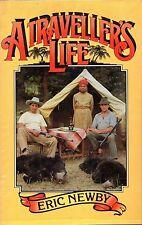 "ERIC NEWBY - ""A TRAVELLER'S LIFE"" - HINDU KUSH - COLLINS 1st Edn - HB/DW(1982)"