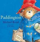 Paddington von Michael Bond (2011, Gebundene Ausgabe)