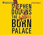 The Burn Palace by Author Stephen Dobyns (CD-Audio, 2013)