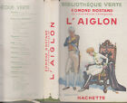 C1 NAPOLEON Edmond ROSTAND - L AIGLON Sarah Bernhardt ILLUSTRE Pierre LISSAC