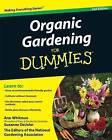 Organic Gardening For Dummies by Suzanne DeJohn, Ann Whitman, The National Gardening Association (Paperback, 2009)