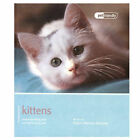Kittens - Pet Friendly: Understanding and Caring for Your Pet by Claire Horton-Bussey (Paperback, 2011)