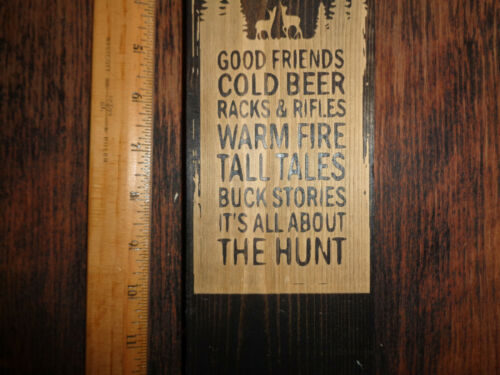 Deer Camp Country Home Decor Rustic Primitive wood Sign USA MADE