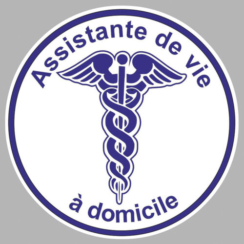 ASISTANTE DE VIE A DOMICILE CADUCEE 9CM AUTOCOLLANTS STICKER AA126