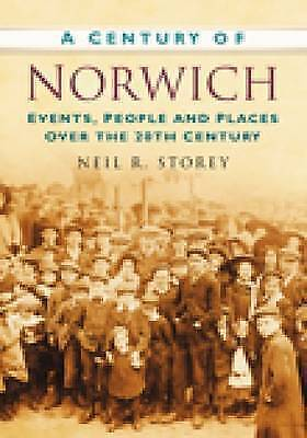 Very Good, A Century of Norwich (Century of South of England), Neil R. Storey, B