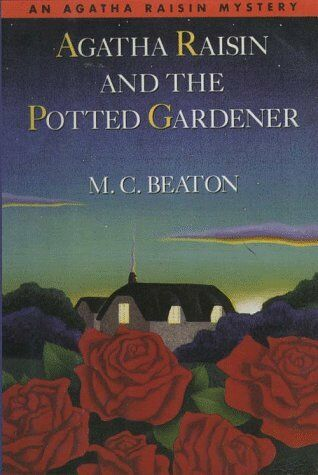 Agatha Raisin and the Potted Gardener (Agatha Rais