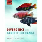 Divergence with Genetic Exchange by Michael L. Arnold (Paperback, 2015)