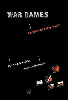 War Games: A History of War on Paper (The MIT Press) by Benjamin, Ross Book The