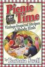Picnic Time: Vintage-Inspired Recipes & Handy Hints by Barbara Swell (Paperback, 2015)