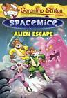 Alien Escape by Geronimo Stilton (Hardback, 2014)