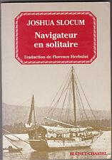 Navigateur en solitaire  Par Joshua SLOCUM - Navigation -Bateau -Voyage
