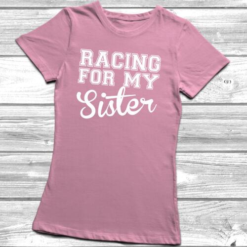 Racing For My T-Shirt Race Life Brother Sister Grandma Grandad Tee Top Cancer