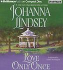 Love Only Once by Johanna Lindsey (CD-Audio, 2013)