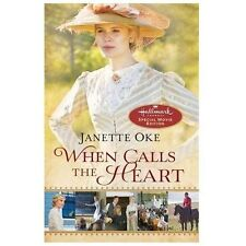 When Calls the Heart : Hallmark Channel Special Movie Edition by Janette Oke (2013, Paperback, Movie Tie-In)
