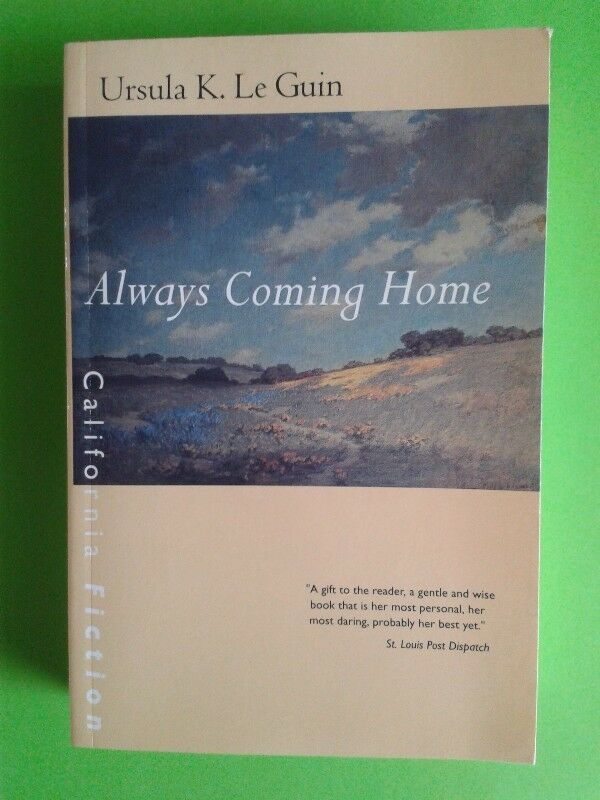 Always Coming Home - Ursula. K. Le Guin.