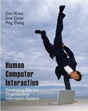 Human Computer Interaction : Developing Effective Organizational Information...