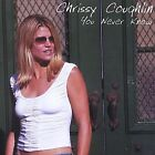 You Never Know by Chrissy Coughlin (CD, Dec-2002, Lafayette Park Music)